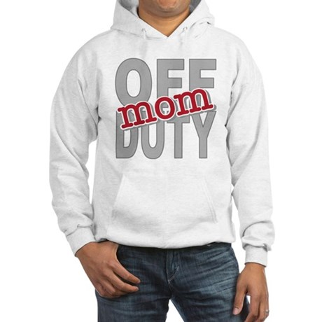 Off Duty Mom Profession Hooded Sweatshirt