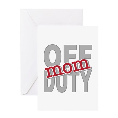 Off Duty Mom Profession Greeting Card