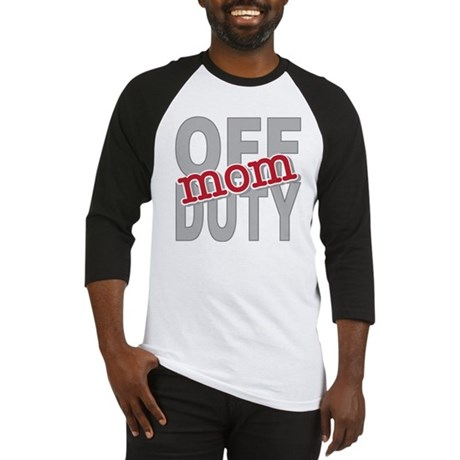 Off Duty Mom Profession Baseball Jersey