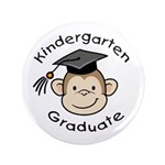 "Monkey Kindergarten Graduate 3.5"" Button (100"