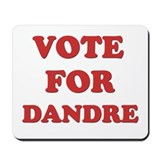 Vote for DANDRE Mousepad