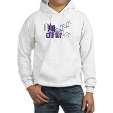 I Play with DNA Hoodie