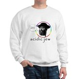 Acidic Jew Sweatshirt