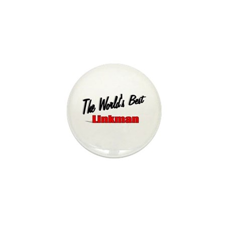 """The World's Best Linkman"" Mini Button (10 pack)"
