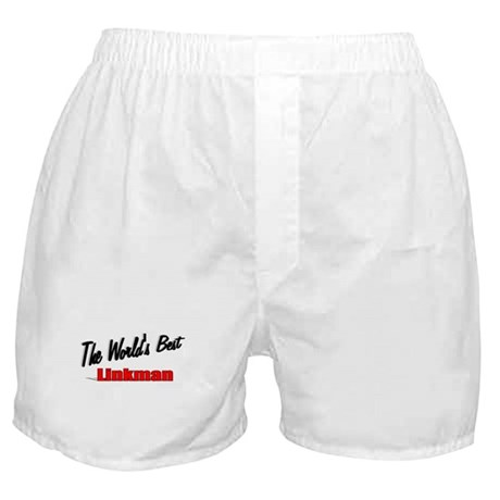 """The World's Best Linkman"" Boxer Shorts"