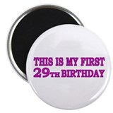 1st 29th Birthday Magnet