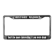 Funny History Major License Plate Frame