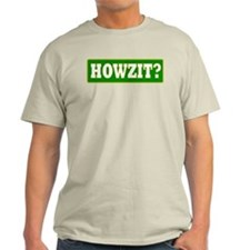 Howzit Ash Grey T-Shirt