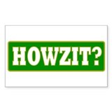 Howzit Rectangle Decal