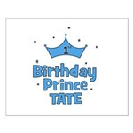 1st Birthday Prince Tate! Small Poster
