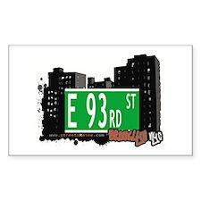 E 93rd STREET, BROOKLYN, NYC Rectangle Decal