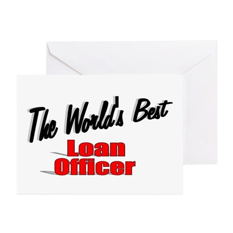 """The World's Best Loan Officer"" Greeting Cards (Pk"