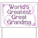 World's Greatest Great Grandma Yard Sign