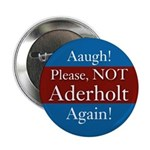Please Not Aderholt Again campaign button