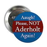 Please Not Aderholt Again campaign button