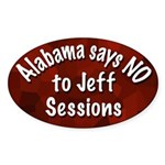 Alabama Says No to Jeff Sessions oval sticker