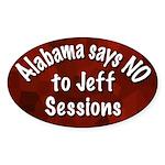 Alabama Says No to Jeff Sessions oval sticker