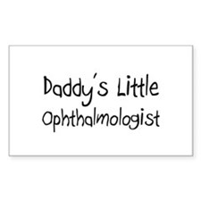 Daddy's Little Ophthalmologist Rectangle Decal