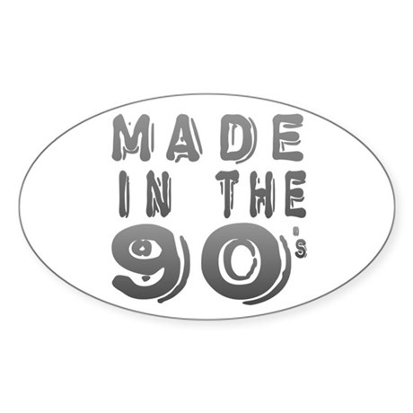 Made in the 90's Oval Sticker
