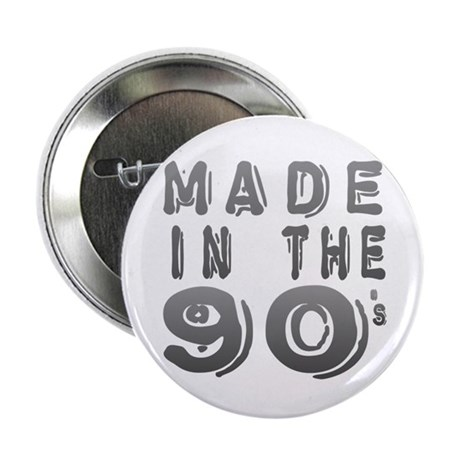 Made in the 90's 2.25