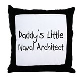 Daddy's Little Naval Architect Throw Pillow