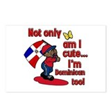 Not only am I cute I'm Dominican too! Postcards (P