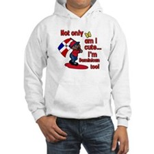 Not only am I cute I'm Dominican too! Hoodie