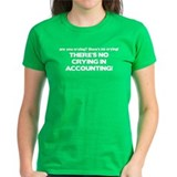 There's No Crying in Accounting Tee