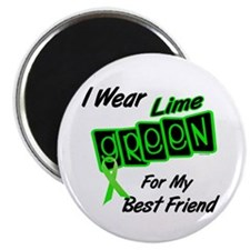 "I Wear Lime Green For My Best Friend 8 2.25"" Magne"