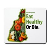 NH Eat Healthy Or Die Mousepad
