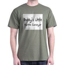 Daddy's Little Marine Surveyor T-Shirt