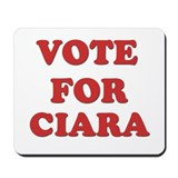 Vote for CIARA Mousepad