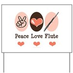 Peace Love Flute Yard Sign