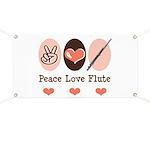 Peace Love Flute Banner