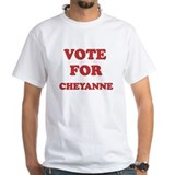 Vote for CHEYANNE Shirt