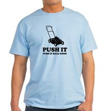 Lawn Mower Humor T-Shirt