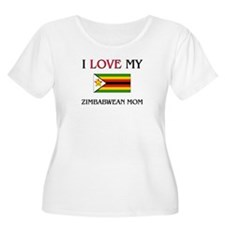 I Love My Zimbabwean Mom T-Shirt