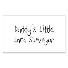 Daddy's Little Land Surveyor Rectangle Decal