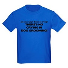 There's No Crying Dog Grooming T