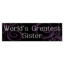 World's Greatest Sister Bumper Bumper Sticker