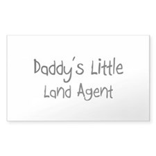 Daddy's Little Land Agent Rectangle Decal