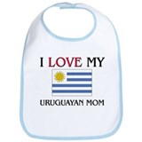 I Love My Uruguayan Mom Bib