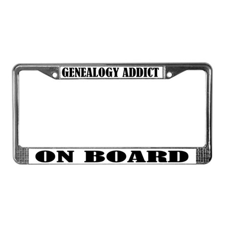 Genealogy Addict License Plate Frame