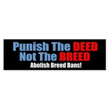 Punish The Deed Bumper Bumper Sticker