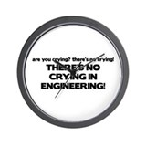 There's No Crying Engineering Wall Clock