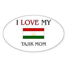 I Love My Tajik Mom Oval Decal