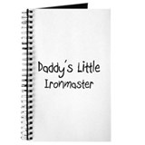Daddy's Little Ironmaster Journal