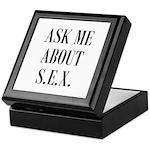 Ask Me About S.E.X. - Stash E Keepsake Box