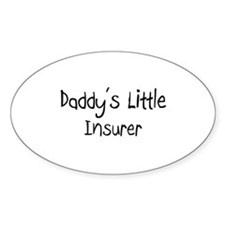 Daddy's Little Insurer Oval Decal