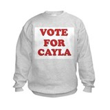 Vote for CAYLA Sweatshirt